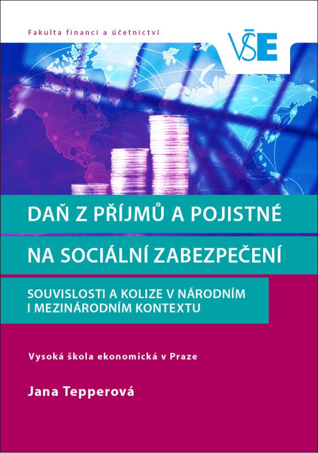 Daň z příjmů a pojistné na sociální zabezpečení: Souvislosti a kolize v národním i mezinárodním kontextu