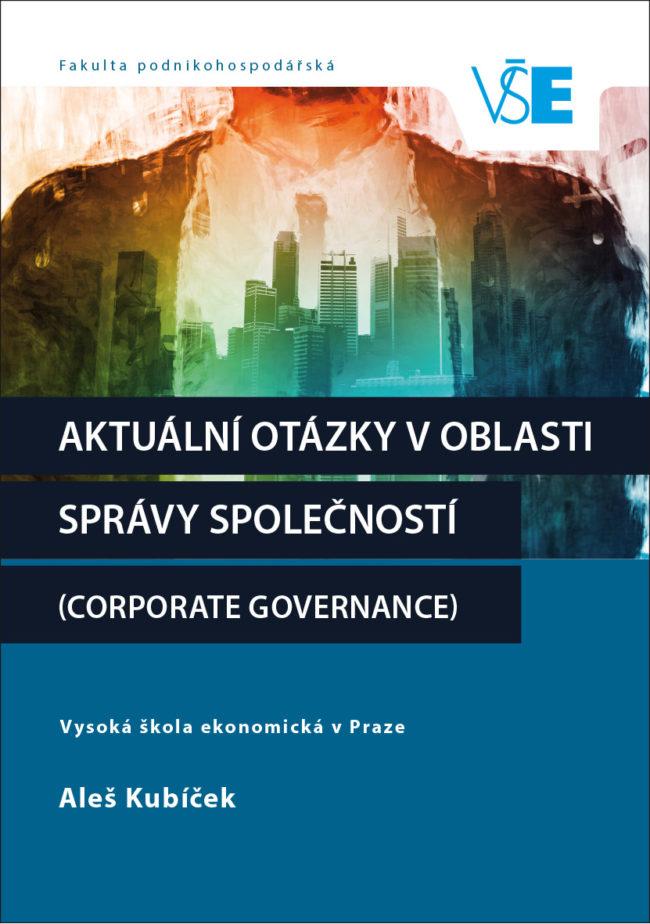Aktuální otázky v oblasti správy společností (Corporate Governance)