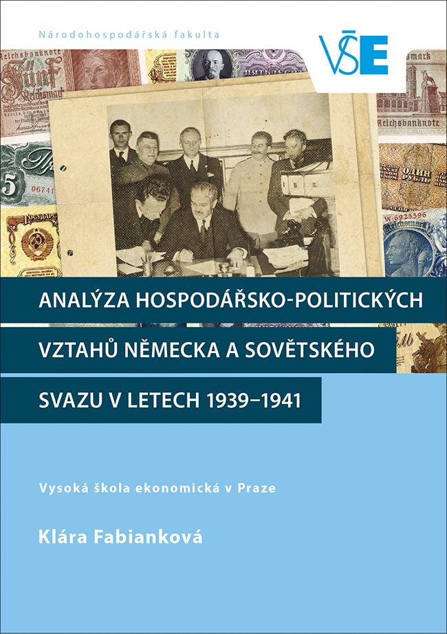 Analýza hospodářsko-politických vztahů Německa a Sovětského svazu v letech 1939–1941