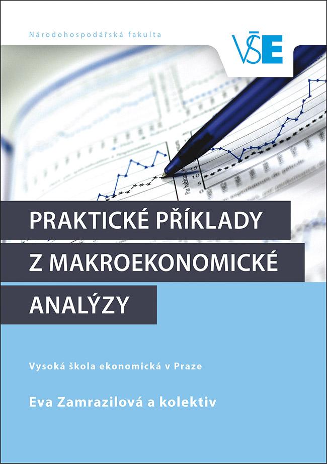 Praktické příklady z makroekonomické analýzy