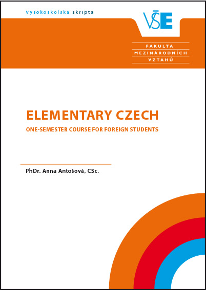 Elementary Czech. One-semester Course for Foreign Students.