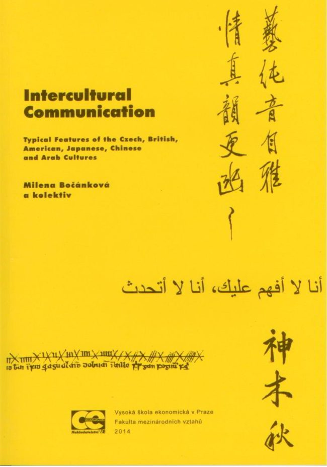 Intercultural Communication – Typical Features of the Czech, British, American, Japanese, Chinese and Arab Cultures