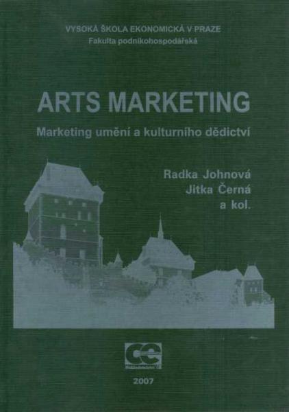 Arts marketing. Marketing umění a kulturního dědictví.