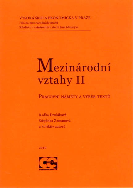 Mezinárodní vztahy II. Pracovní náměty a výběr textů.