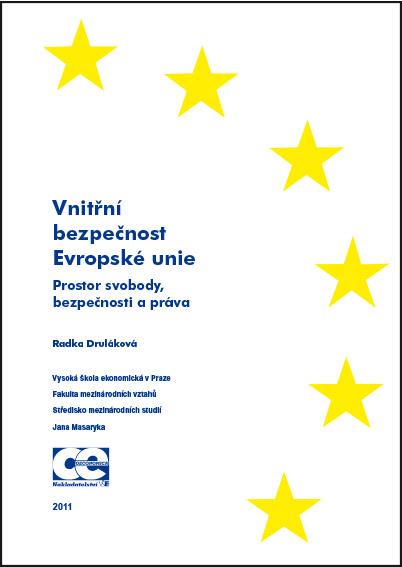 Vnitřní bezpečnost EU. Prostor svobody, bezpečnosti a práva.