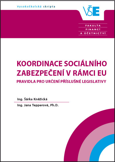 Koordinace sociálního zabezpečení v rámci EU – Pravidla pro určení příslušné legislativy