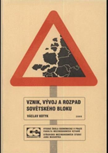 Vznik, vývoj a rozpad sovětského bloku