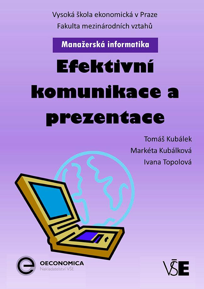 Manažerská informatika – Efektivní komunikace a prezentace