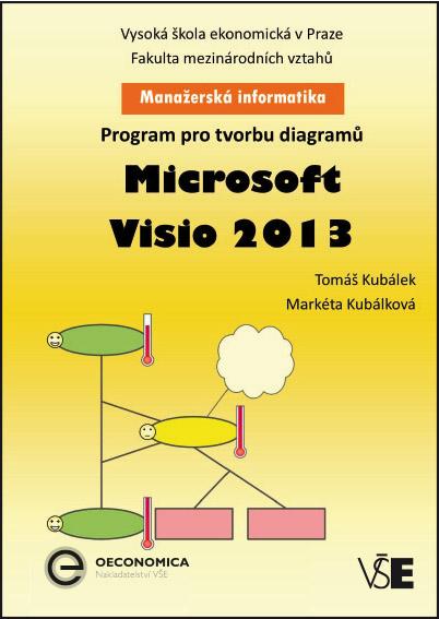 Manažerská informatika Microsoft Visio 2013 – Program pro tvorbu diagramů