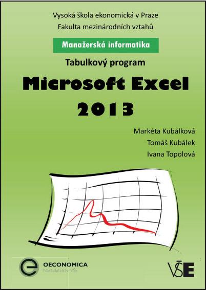 Manažerská informatika Microsoft Excel 2013 – Tabulkový program