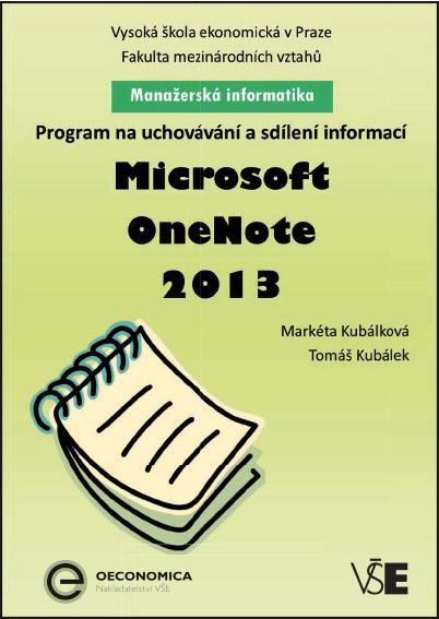 Manažerská informatika Microsoft One Note 2013 – Program na uchovávání a sdílení informací