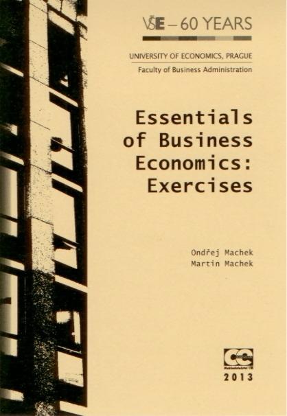 Essentials of Bussines Ecomics: Exercises