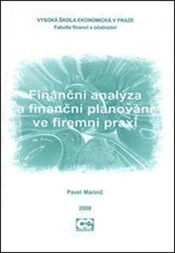 Finanční analýza a finanční plánování ve firemní praxi