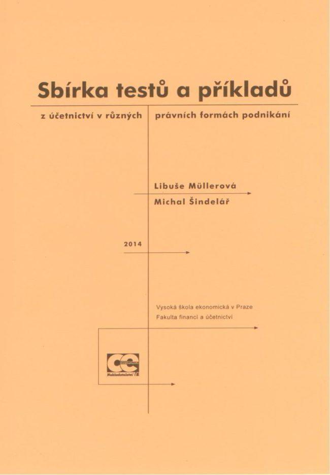 Sbírka testů a příkladů z účetnictví v různých právních formách podnikání