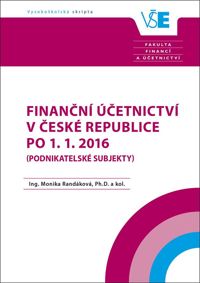Finanční účetnictví v České republice po 1. 1. 2016 (podnikatelské subjekty)