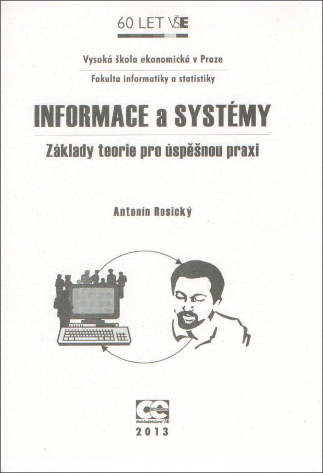 Informace a systémy – Základy teorie pro úspěšnou praxi