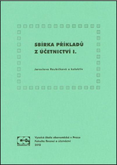 Sbírka příkladů z účetnictví I.