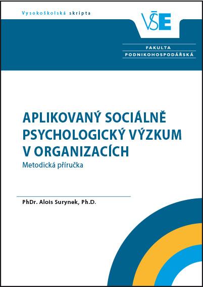 Aplikovaný sociálně psychologický výzkum v organizacích – Metodická příručka