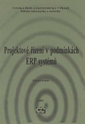 Projektové řízení v podmínkách ERP systémů