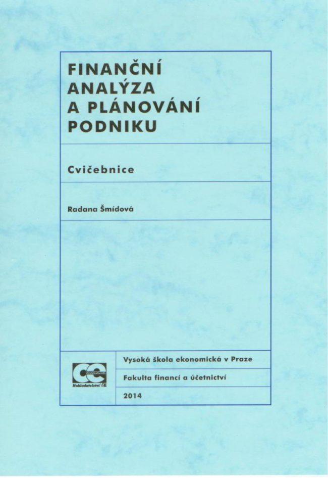 Finanční analýza a plánování podniku. Cvičebnice