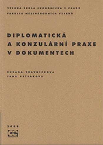 Diplomatická a konzulární praxe v dokumentech