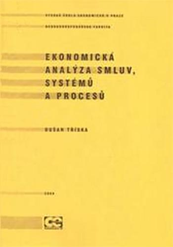Ekonomická analýza smluv, systémů a procesů
