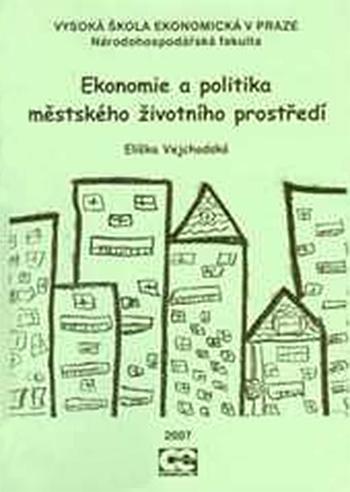 Ekonomie a politika městského životního prostředí