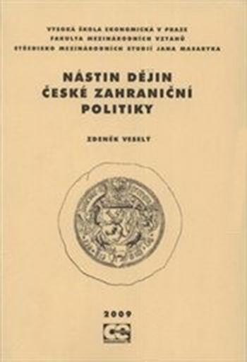 Nástin dějin české zahraniční politiky