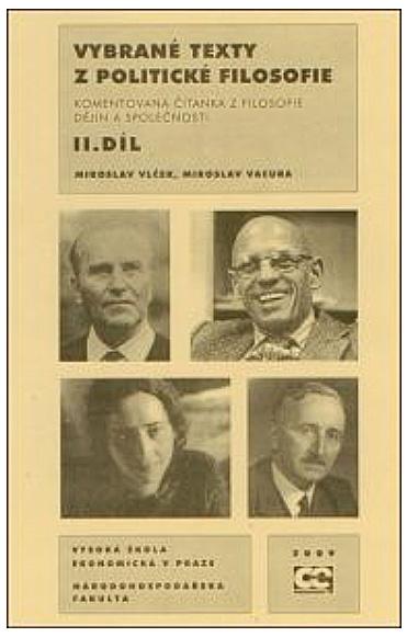 Vybrané texty z politické filosofie 2. díl. Komentovaná čítanka z filosofie dějin a společnosti