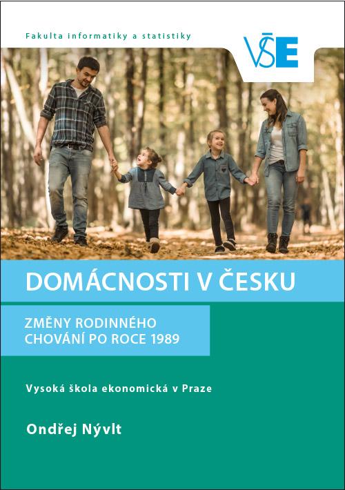 Domácnosti v Česku. Změny rodinného chování po roce 1989.