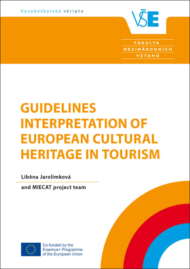 Guidelines. Interpretation of European Cultural Heritage in Tourism.