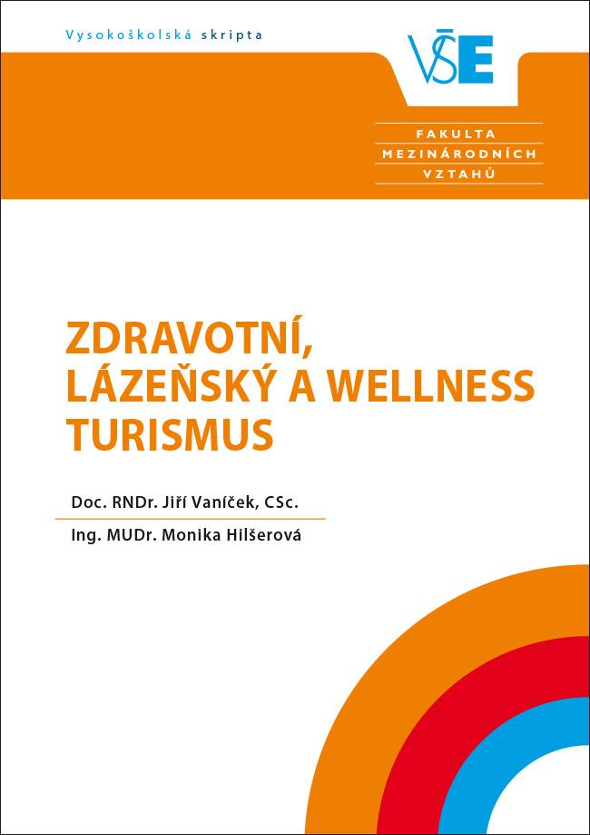 Zdravotní, lázeňský a wellness turismus