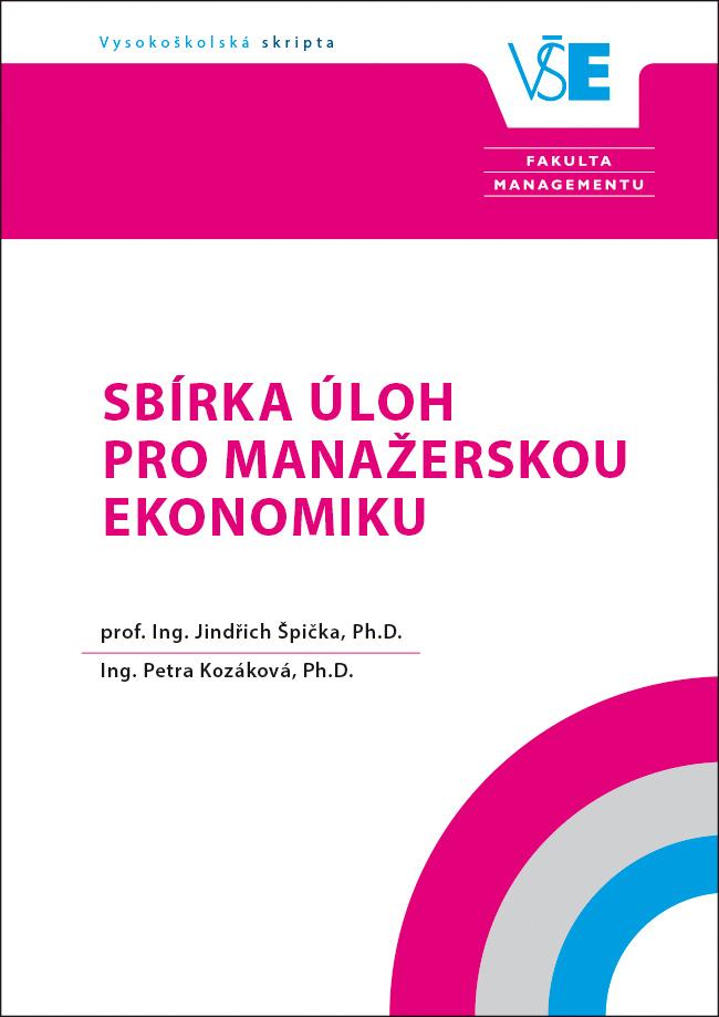 Sbírka úloh pro Manažerskou ekonomiku